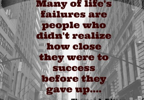 Success: Never give up! Your success depends on it