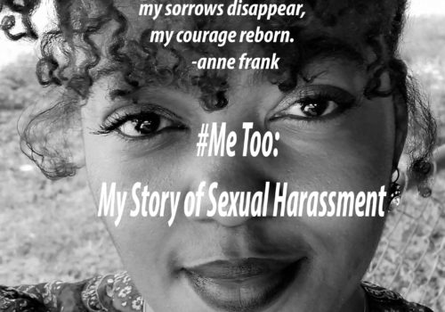 #MeToo: My Story of Sexual Harassment.